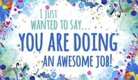 You're Doing an Awesome Job