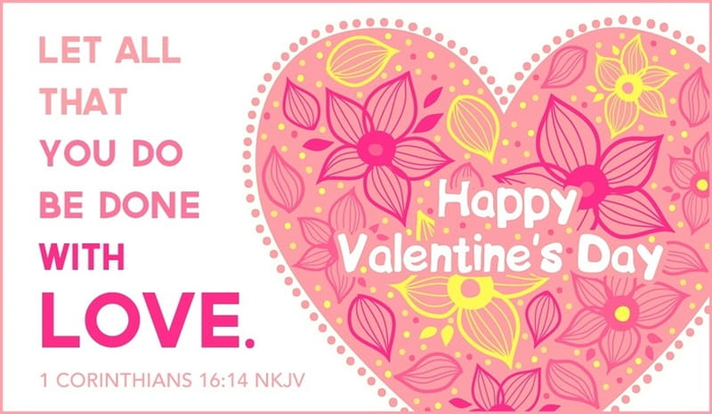 14 Beautiful Bible Verses for Valentines Day 2017 Love Scriptures – Valentines Card Verses
