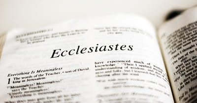 What's the Message of Ecclesiastes?