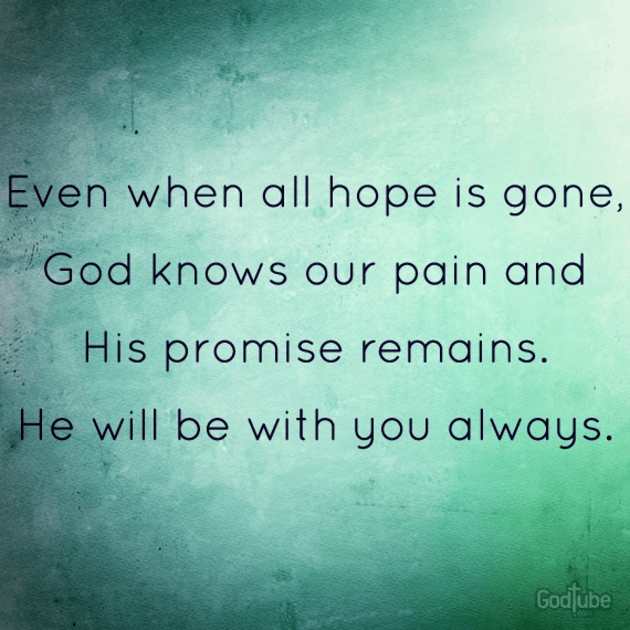 Where Is God When It Hurts Quotes: Even When All Hope Is Gone