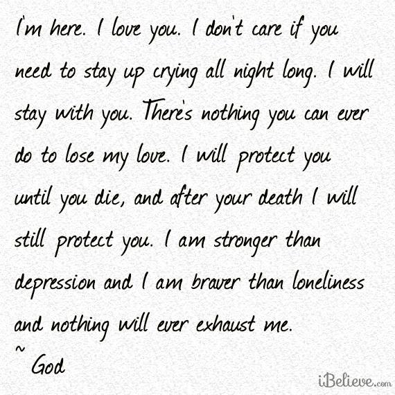 I'm Here. I Love You.