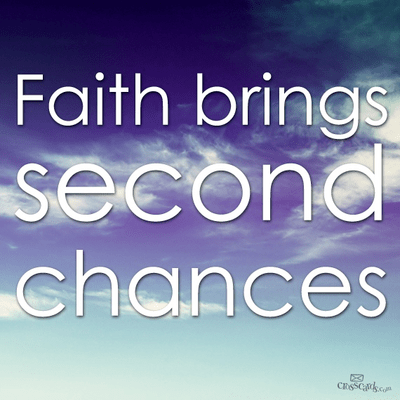 Faith Brings Second Chances