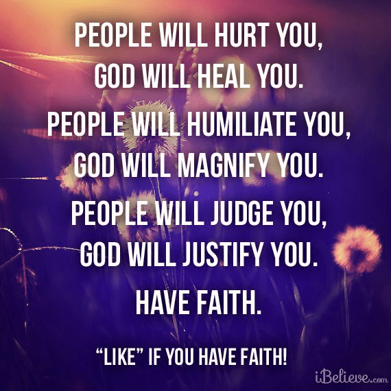 Have Faith. God Will Help You.