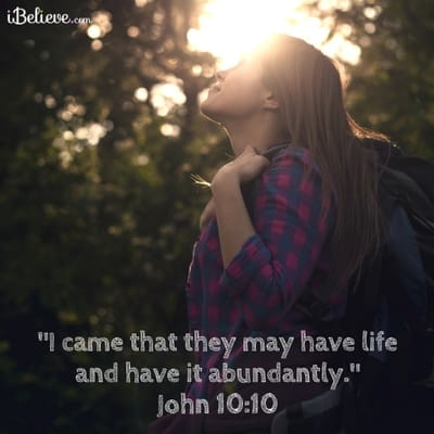 I Came that They May Have Life and Have it Abundantly