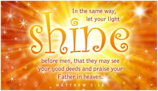 Free Light Shine eCard - eMail Free Personalized Scripture eCards Online