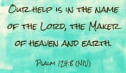 Psalm 124:8 NIV
