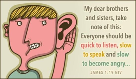 James 1:19 NIV