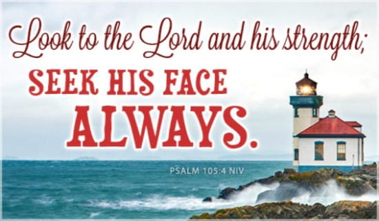 Image result for Psalm 105:4