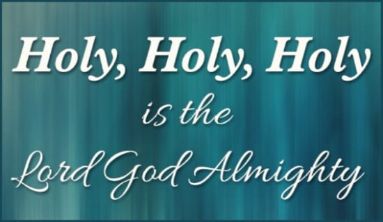 Holy is the Lord