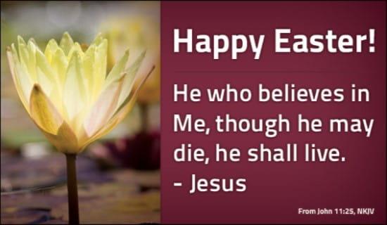 John 11 25 Nkjv Ecard Free Easter Cards Online