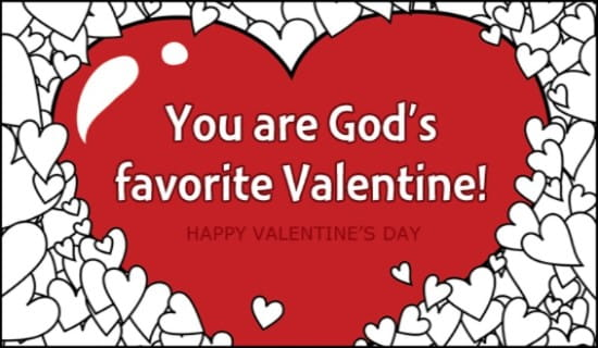 Gods Favorite eCard Free Valentines Day Cards Online – Valentine Day Cards Online