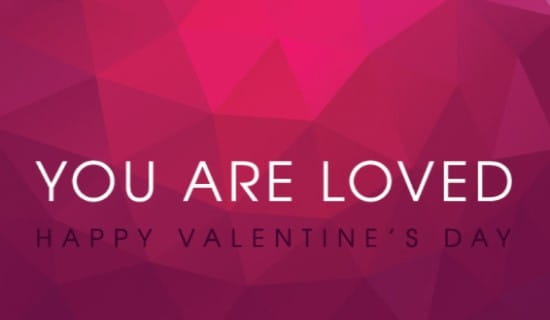 You are loved eCard Free Valentines Day Cards Online – Valentine Cards Online Send