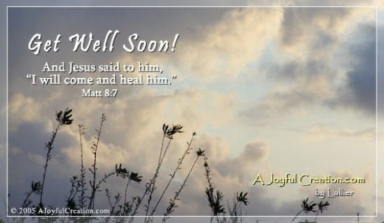 Get Well Scripture Quotes: Free A Joyful Creation Greeting Cards Online