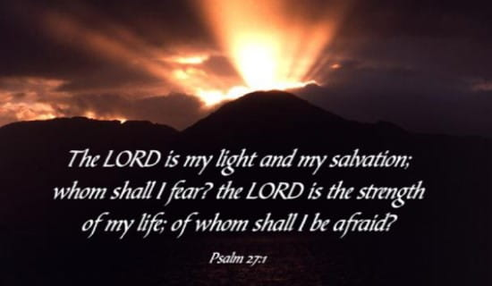 Free Psalm 27 1 Ecard Email Free Personalized Scripture