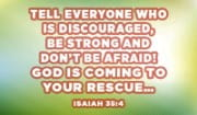 Be Strong! Don't Be Afraid!