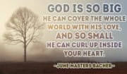 God covers the WHOLE WORLD with His Love