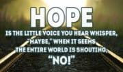 I have HOPE!