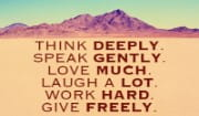 Think Deeply, LOVE MUCH!