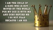 I am a Child of THE KING!