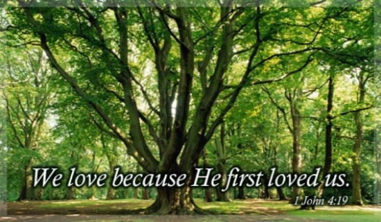 He First Loved ecard, online card