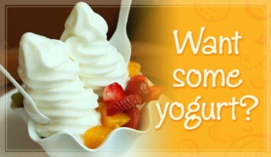 Want Yogurt? ecard, online card