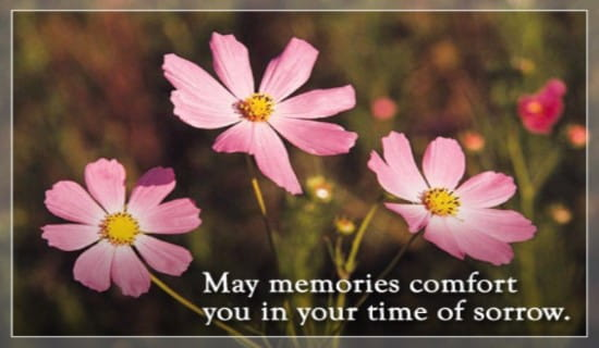 memories comfort you ecard  free sympathy greeting cards online, Greeting card
