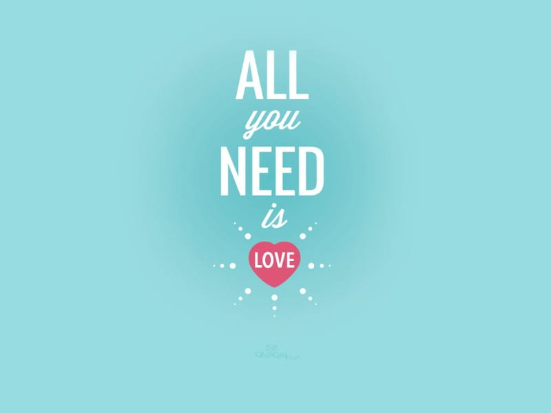 all you need is love desktop wallpaper free backgrounds