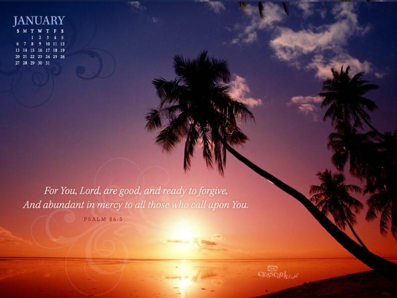 Jan 2013 - Psalm 86:5
