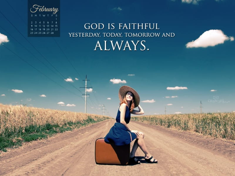 February 2014 - Faithful God