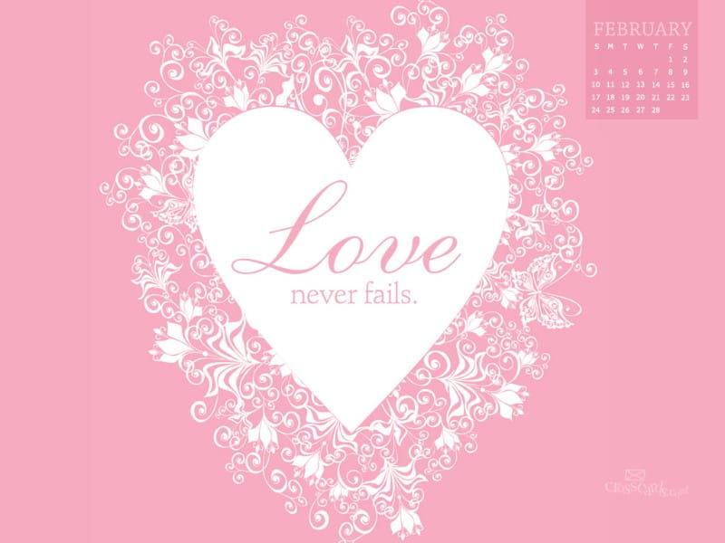 Feb 2013 - Love Never Fails