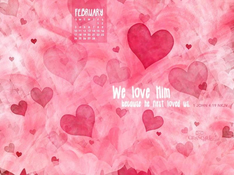 Feb 2013 - 1 John 4:19 NKJV