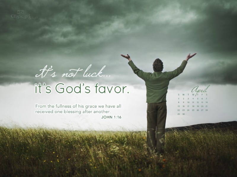 April 2012 - God's Favor
