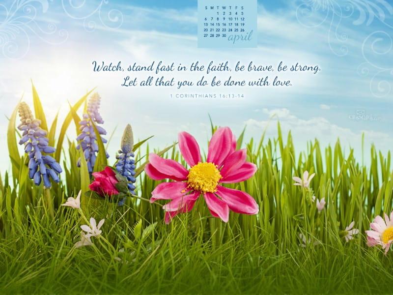 April 2014 - 1 Corinthians 16:13-14