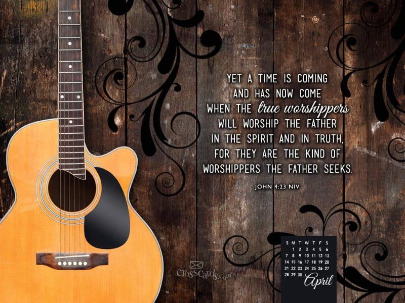 April 2013 - John 4:23 NIV