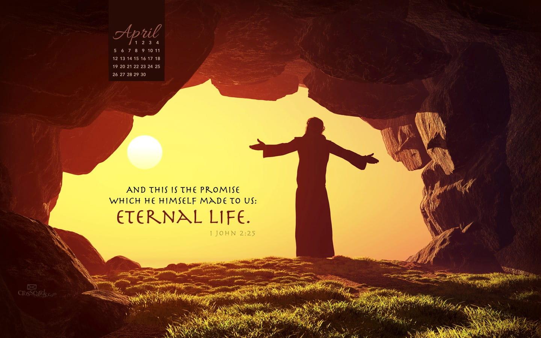 April 2015 - Eternal Life Desktop Calendar- Free April Wallpaper