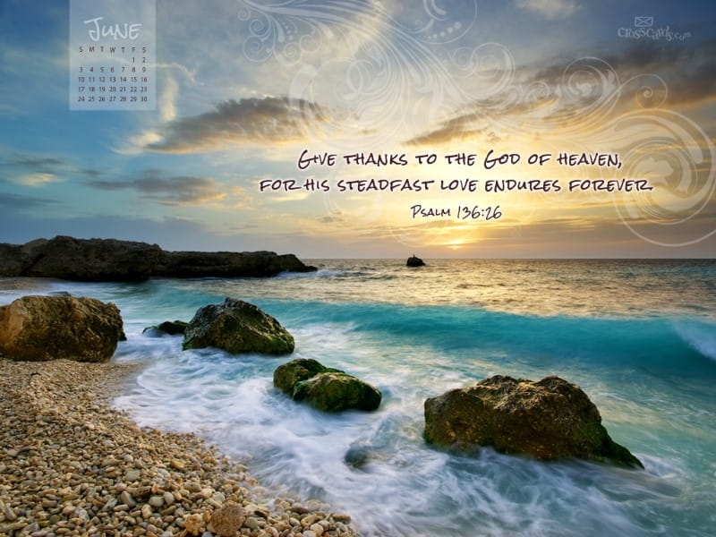 June 2012 - Psalm 136:26