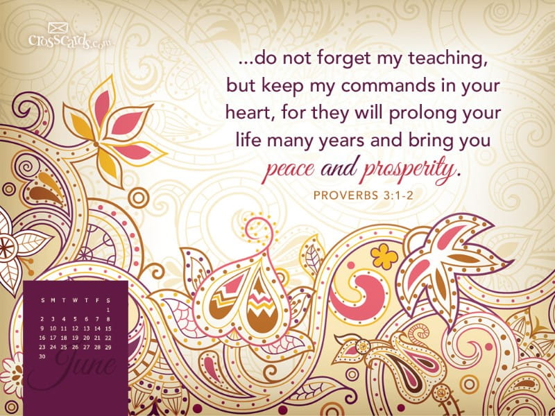 June 2013 - Proverbs 3:1-2