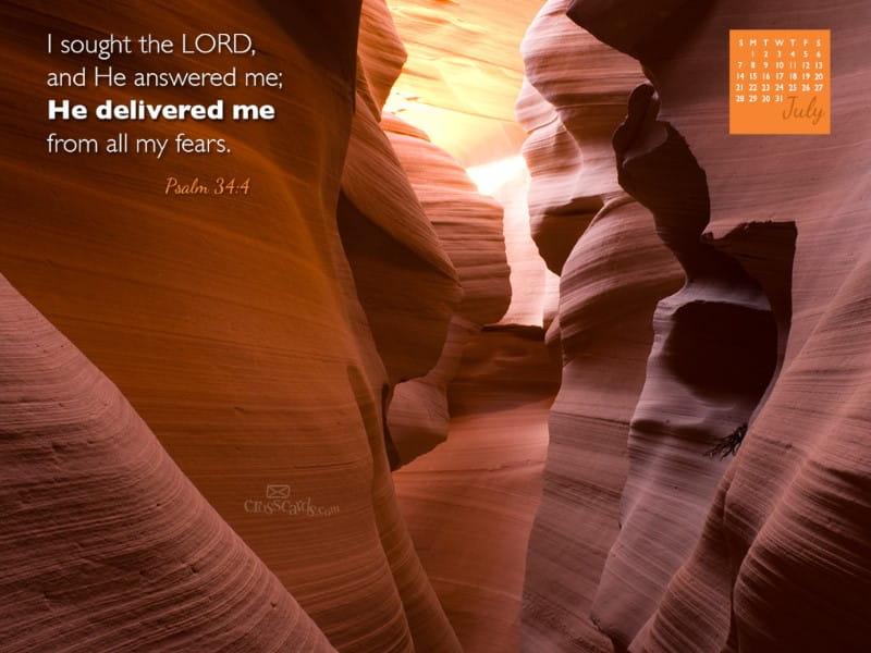 July 2013 - Psalm 34:4