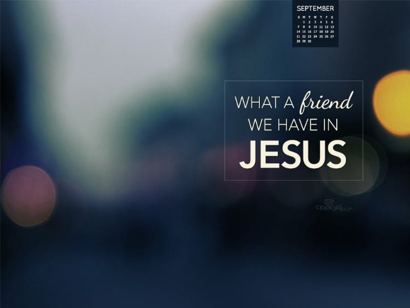 Sept 2014 - Friend in Jesus