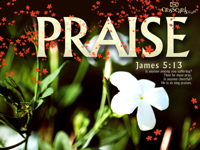Sing Praises Background: THE FOUNDATION STONE OF PRAISE AND