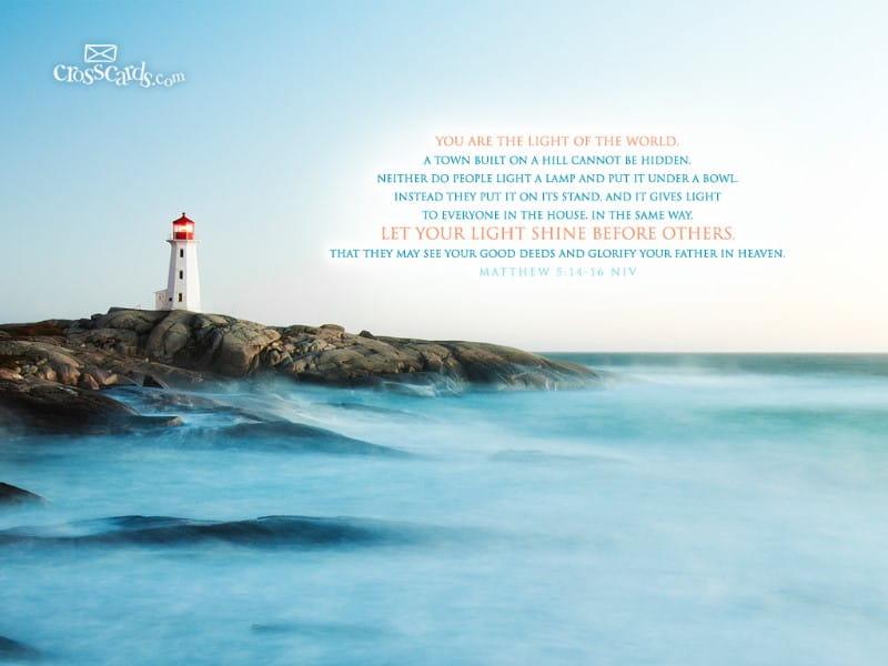 Matthew 5:14-16 NIV
