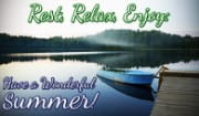 Relax, and have a wonderful summer!