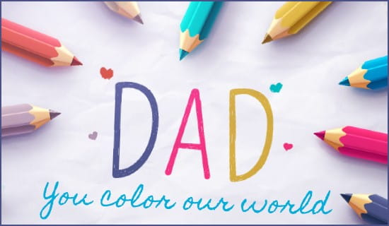 Color Our World eCard - Free Father's Day Cards Online