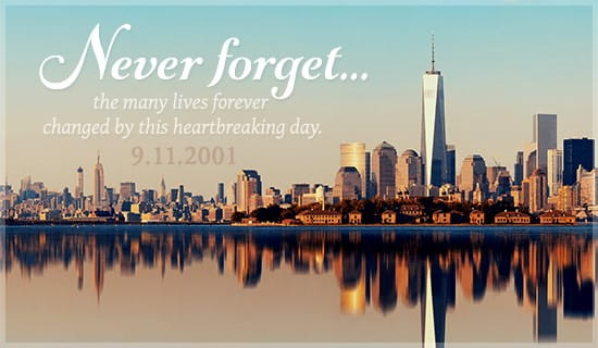 September 11 - Never Forget