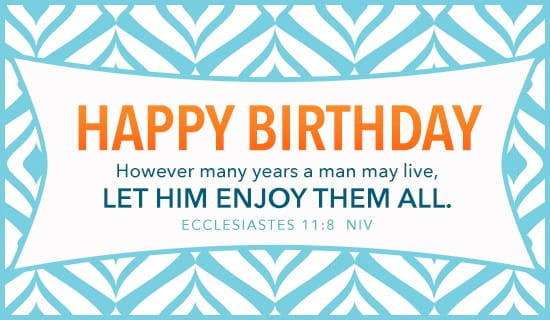 Free Happy Birthday Ecclesiastes 118 eCard eMail Free – Birthday Card by Email