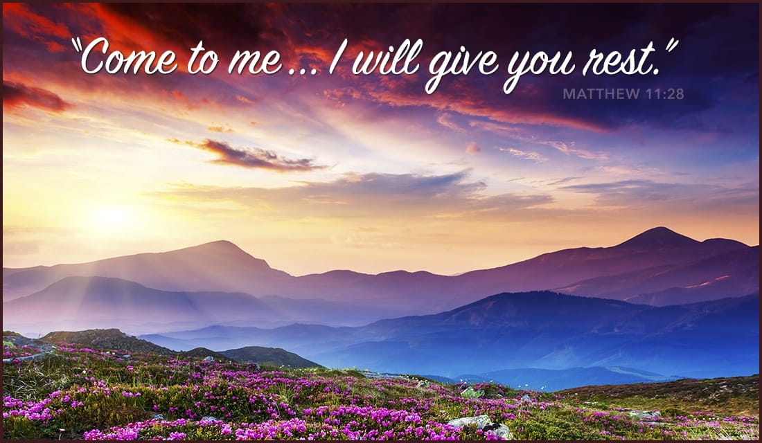 Matthew 11:28 Give You Rest