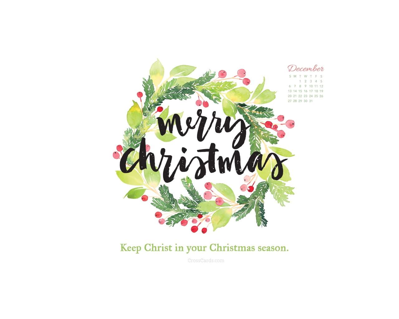 Christmas Calendar Wallpaper : December keep christ in christmas desktop calendar