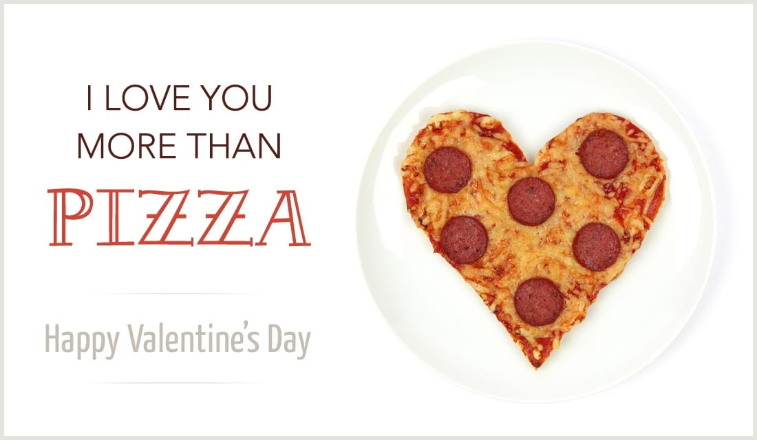 More Than Pizza eCard Free Valentines Day Cards Online – Valentine Cards Online Send