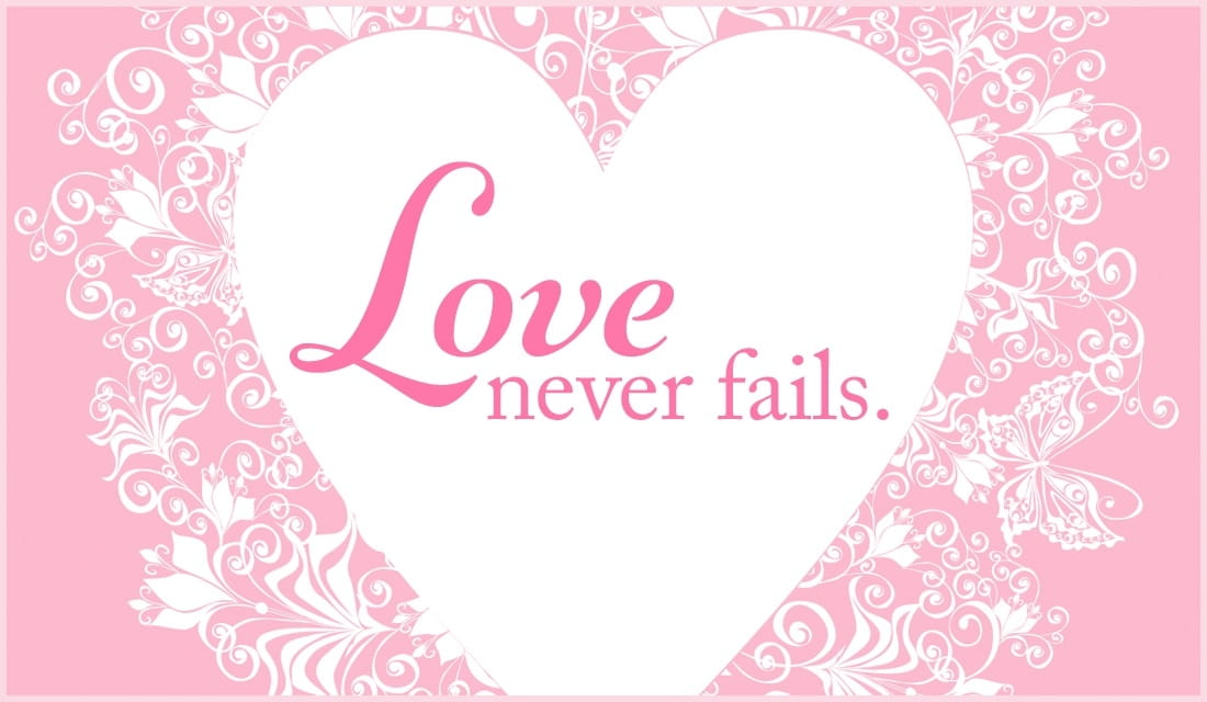 Love Never Fails