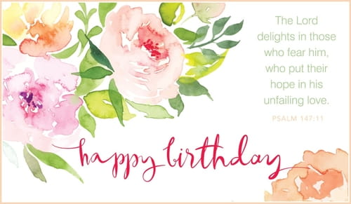 Psalm 147:11 - Happy Birthday